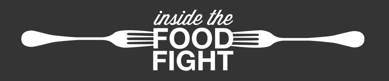 Inside the Food Fight